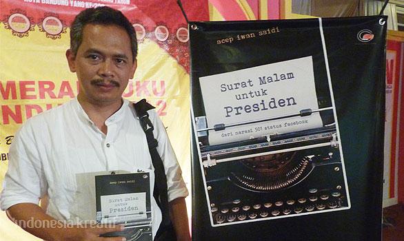 Pak Acep dan buku yang ditulisnya, buku Surat Malam untuk Presiden